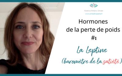 La leptine, l'hormone baromètre de la satiété