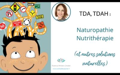 TDA, TDAH, les avantages d'une approche naturelle globale